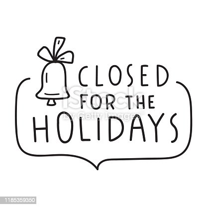 istock Hand drawn badge - closed for the holidays. 1185359350