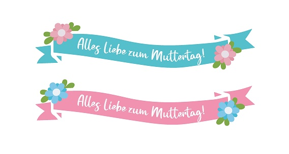 """Hand drawn Banner Set with """"Alles Liebe zum Muttertag"""" quote in German. Translated """"Happy Mother´s day"""". Lettering for postcard, invitation, poster."""