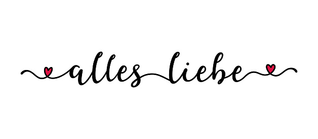 """Hand drawn  banner with """"Alles Liebe"""" quote in German. Translated """"All the best"""" Lettering, modern calligraphy"""