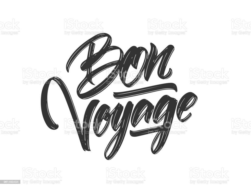 Brosse dessiné à la main type lettrage de Bon Voyage sur fond blanc - Illustration vectorielle