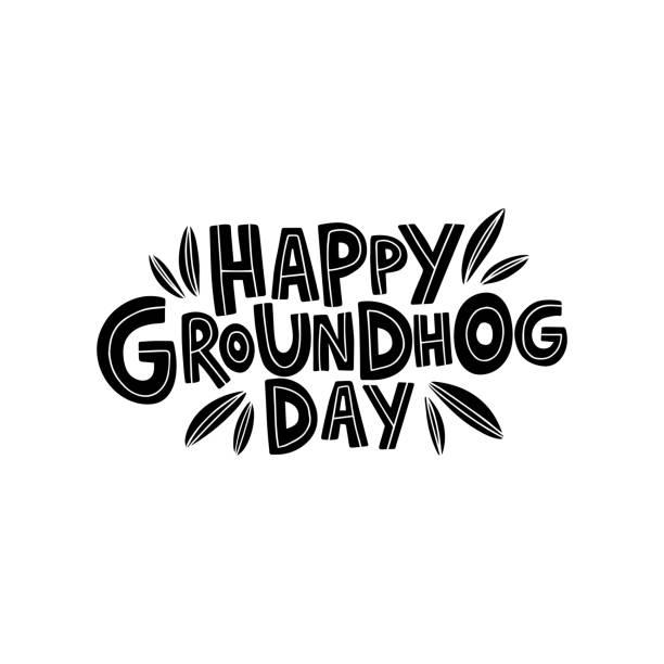 ilustraciones, imágenes clip art, dibujos animados e iconos de stock de texto de celebración dibujado a mano feliz día de la marmota. letras de vacaciones de primavera. - groundhog day