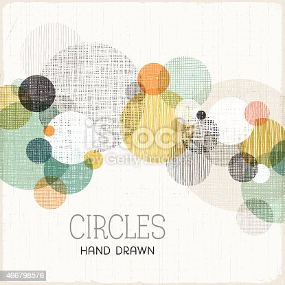 Abstract hand drawn and textured circles background.EPS 10 file with transparencies.File is layered with global colors. Uncropped AI 10 file and hi-res jpeg without text included.More works like this linked below.