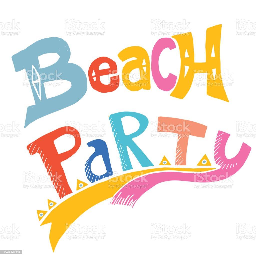 Hand Drawn Fun Cartoon Style Beach Party Words Typography ...