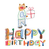 Creative crayon drawing. Happy birthday message with teddy bear and a gift