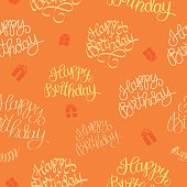 Hand drawn Happy Birthday seamless pattern. Beautiful old style calligraphic background for your design.