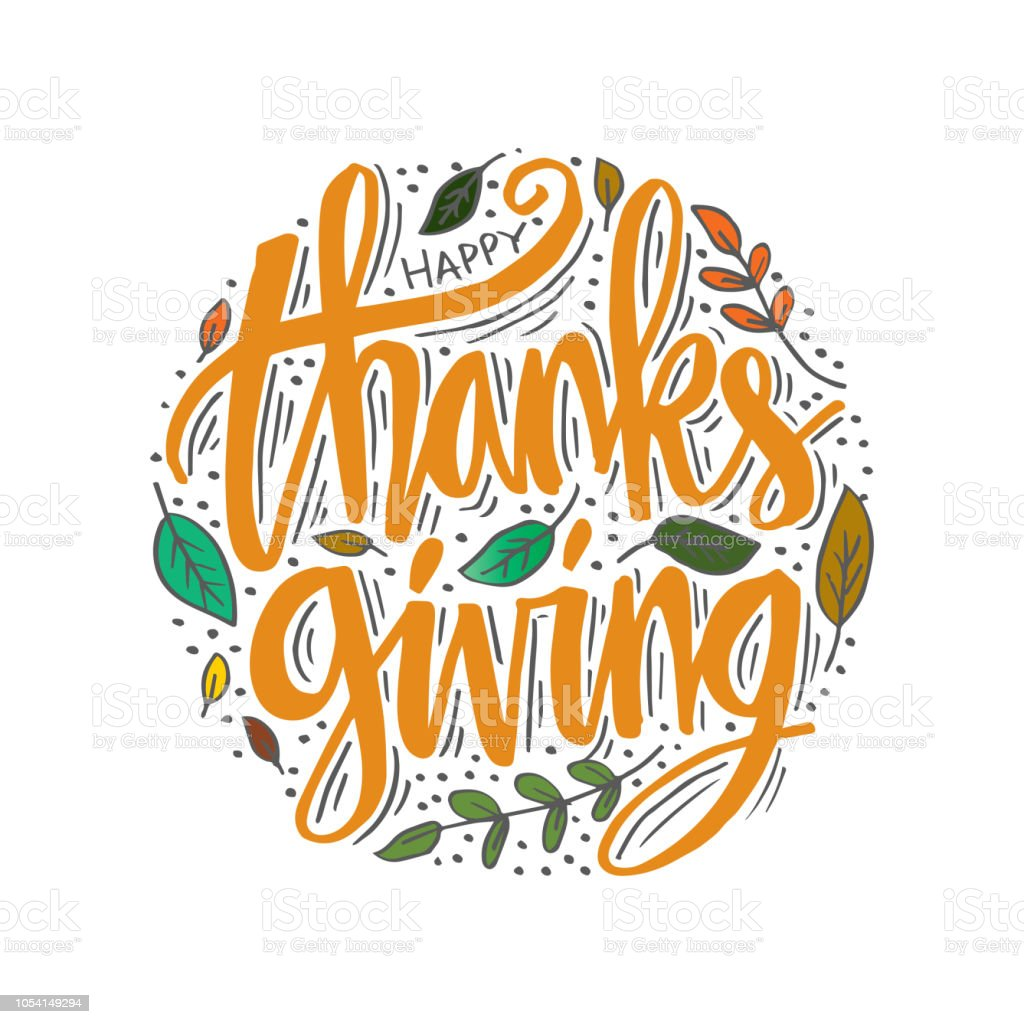 Hand drawn Happy Thanksgiving typography calligraphy poster. vector art illustration