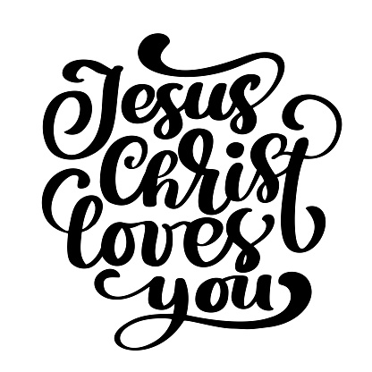 Download Hand Drawn Jesus Christ Loves You Text On White Background ...