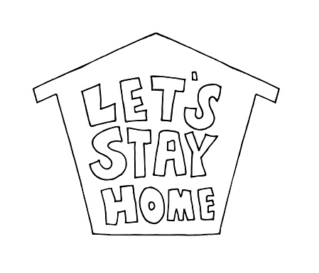 Hand drawn Let's Stay Home quote