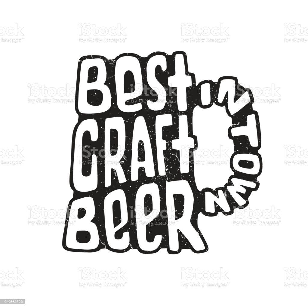 Hand Drawn Lettering Best Craft Beer In Glass Vektor Illustration ...