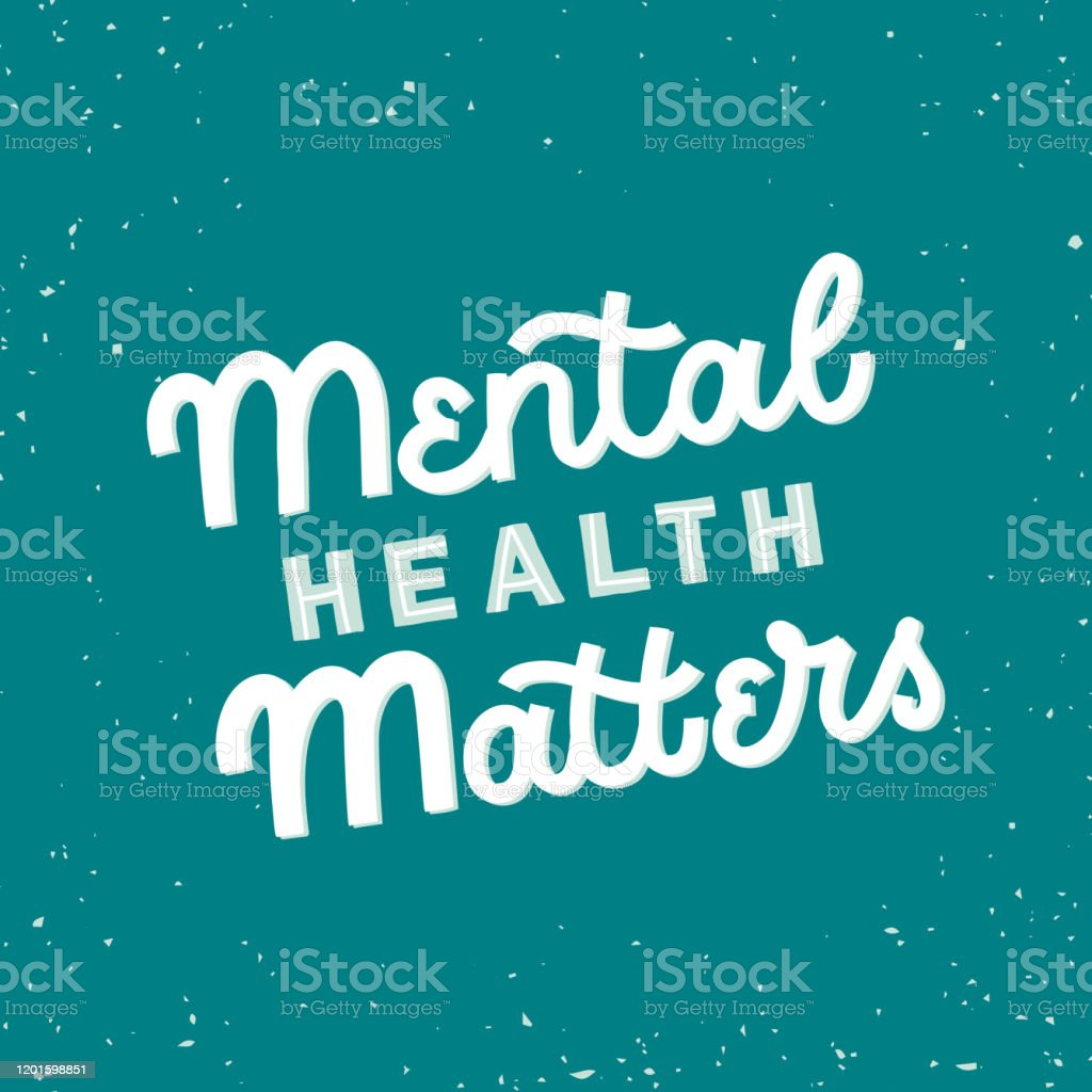 Hand Drawn Lettering Funny Quote The Inscription Mental Health Matters Perfect Design For Greeting Cards Posters Tshirts Banners Print Invitations Stock Illustration Download Image Now Istock