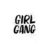Feminist slogan Girl Gang isolated on a white background. Hand drawn brush ink lettering.