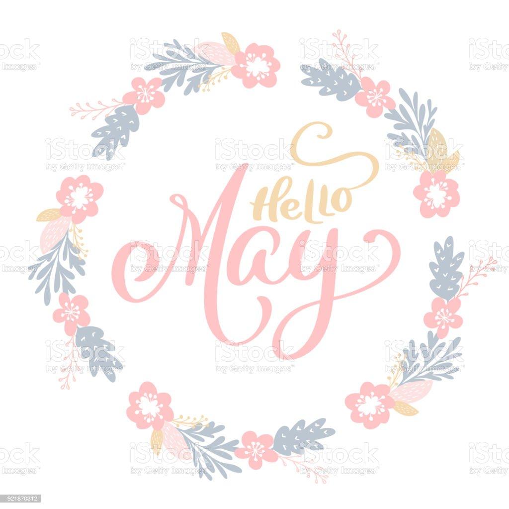 手描きの花の花輪枝や葉の丸いフレームにこんにちは 5 月のレタリングし