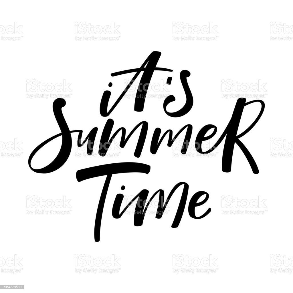 Hand drawn lettering phrase 'It's Summer Time'. Black and white. royalty-free hand drawn lettering phrase its summer time black and white stock vector art & more images of art and craft
