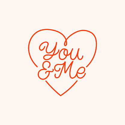Hand drawn lettering quote. The inscription: You and me. Perfect design for greeting cards, posters, T-shirts, banners, print invitations.Monoline style.