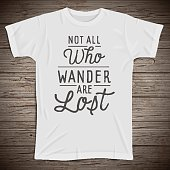 Hand drawn lettering slogan on t-shirt background