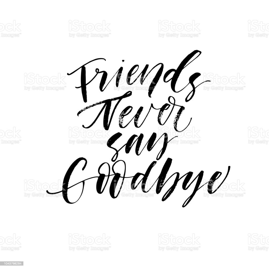 goodbye friend quotes illustrations royalty vector graphics