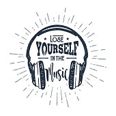 """Hand drawn 90s themed badge with headphones vector illustration and """"Lose yourself in the music"""" inspirational lettering."""