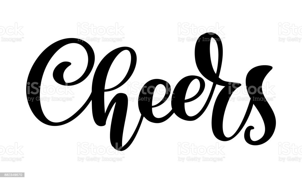 Hand drawn text Cheers lettering banner. Greeting card design template with calligraphy. Vector illustration vector art illustration