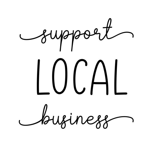 SUPPORT LOCAL BUSINESS. Hand drawn text support quote. SUPPORT LOCAL BUSINESS. Hand drawn text support quote. Handwritten modern vector brush calligraphy text - support local business. Small shop, local business. Lettering typography poster. ethical consumerism stock illustrations