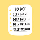 istock Hand drawn to do list: deep breathe. 1219852127