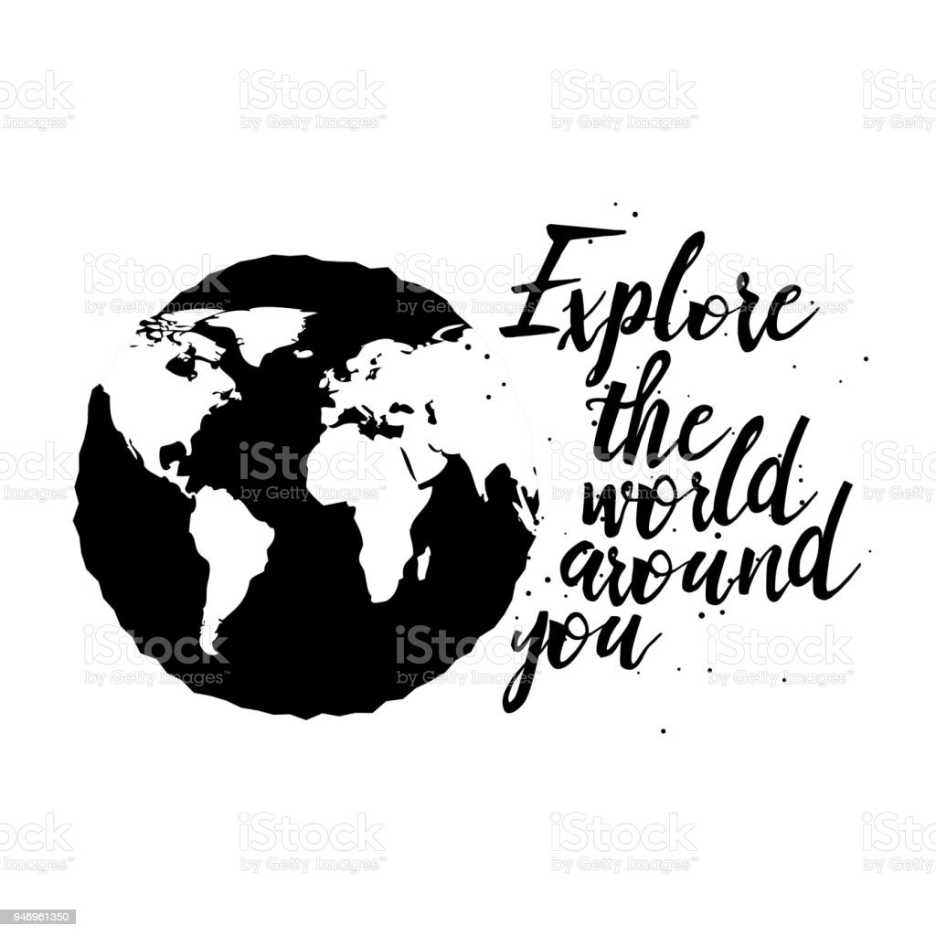 Hand Drawn Travel Inspirational Quote Typography Poster With - World map silhouette poster