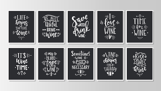 Hand drawn typography posters set. Conceptual handwritten phrases Wine time T shirt hand lettered calligraphic design. Inspirational vector