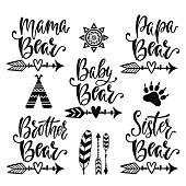 Mama bear, papa bear, baby bear, brother bear, sister bear. Hand drawn typography vector phrases. Family collection with design elements: sun, arrows, feather, tribe, bear paw. Vector illustration.