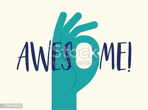 OK Hand Gesture Compliment Awesome Amazing Praise Awe Teamwork Motivation Good Job Inspirational Message Positive Thinking Meme Concept Illustration.