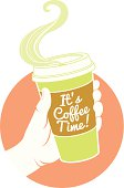 """Vector illustration hand holding dispossable coffee cup. Cardboard cover with text """"It's coffee time!"""""""