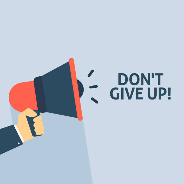 Hand Holding Megaphone With DON'T GIVE UP! Announcement vector art illustration