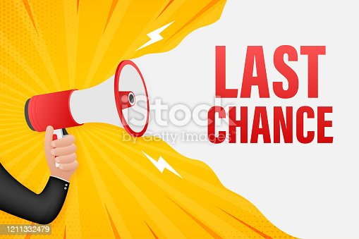 istock Hand Holding Megaphone with last chance. Megaphone banner. Web design. Vector stock illustration 1211332479