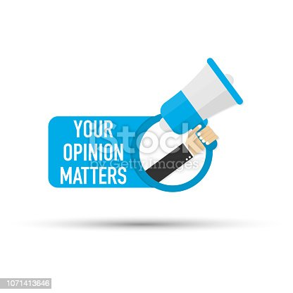 istock Hand holding megaphone - Your opinion matters. Vector illustration. 1071413646
