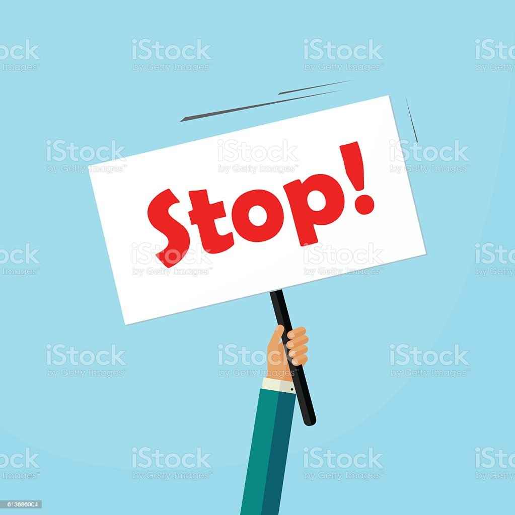 Hand holding stop placard vector illustration, concept of protest signboard vector art illustration