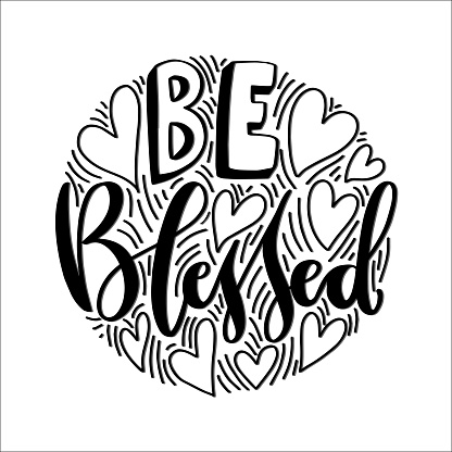 Hand Lettered Be Blessed.