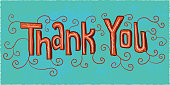 Vector illustration of Hand lettered thank you greeting design turquoise and red colors. Features unique printable, scalable, editable handrawn design elements on an orange background.  Area to customize your message. Easy to edit. Download includes Illustrator 10 eps, high resolution jpg. See my portfolio for similar concepts.