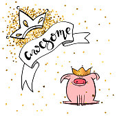 Hand lettering BE AWESOME. Background with cute pink pig and gold crown.