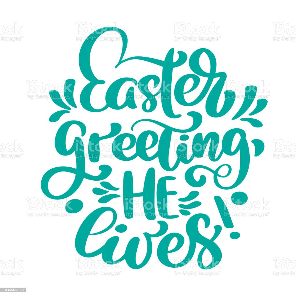 Hand Lettering Easter Greeting He Lives Biblical Background Sunday