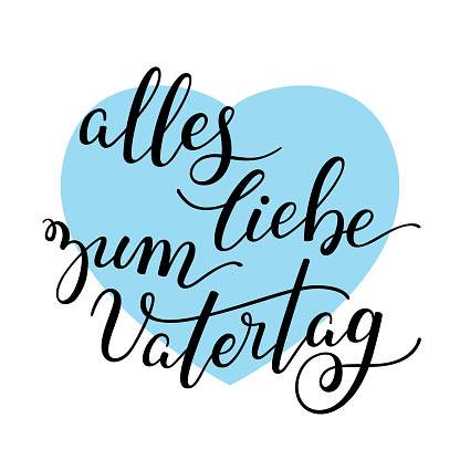 Hand lettering Father's Day with heart in German: alles liebe zum Vatertag. Template for cards, posters, prints.