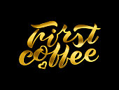 hand lettering First coffee gold