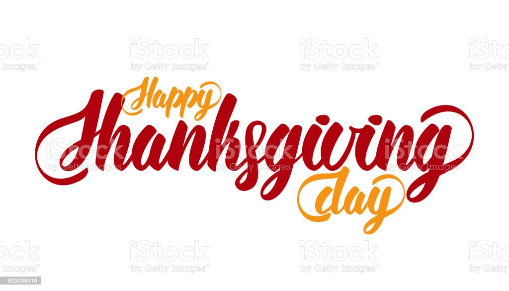 Hand Lettering Modern Brush Text Of Happy Thanksgiving Day Isolated On White Background Handmade Calligraphy