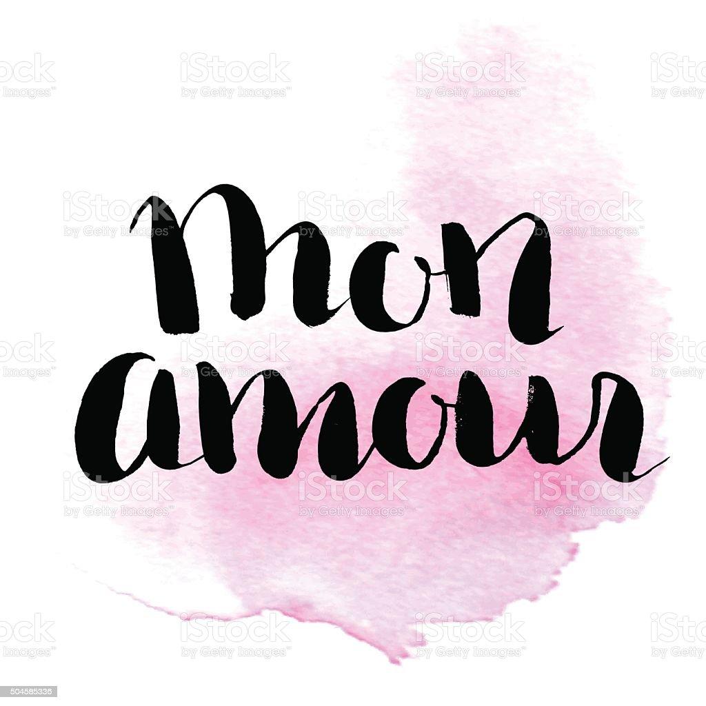 Hand Schriftzug Satz Mo Amour Zitat Meine Liebe In Französisch Stock ...