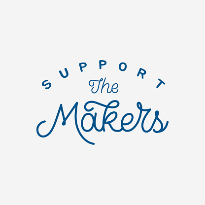 Hand lettering quote. The inscription: Support the makers. Perfect design for greeting cards, posters, T-shirts, banners, print invitations.Monoline lettering.