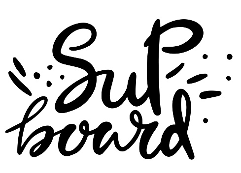Hand lettering Stand Up Paddle (SUP) with board and paddle illustration a d waves, print, vector, sticker, banner, logo, emblem design.