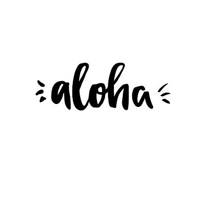 Hand lettering vector illustration. Aloha.
