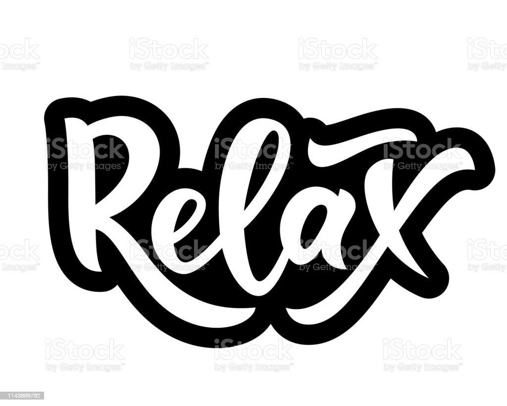 Citaten Weergeven Word : Hand belettering woord te ontspannen geïsoleerd motiverend citaat