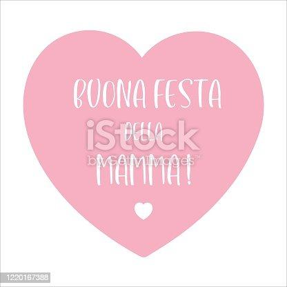 "istock Hand sketched "" Buona Festa della Mamma"" phrase in Italian with heart. Translated "" Happy Mother´s day"". Lettering for postcard, invitation, poster, banner. 1220167388"