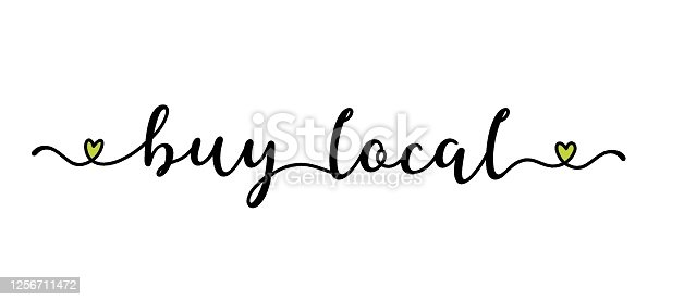 istock Hand sketched BUY LOCAL quote as banner. Lettering for poster, label, sticker, flyer, header, card, advertisement, announcement. 1256711472