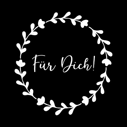 Hand sketched Fuer Dich German quote, meaning For you. Romantic calligraphy phrase. Lettering for design, print, poster, clothes, card, invitation, banner template typography.