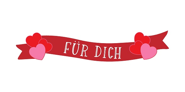 """Hand sketched """"Fuer Dich"""" German quote with ribbon, meaning """"For you"""". Romantic calligraphy phrase. Lettering for design, print, poster, clothes, card, invitation, banner template typography."""