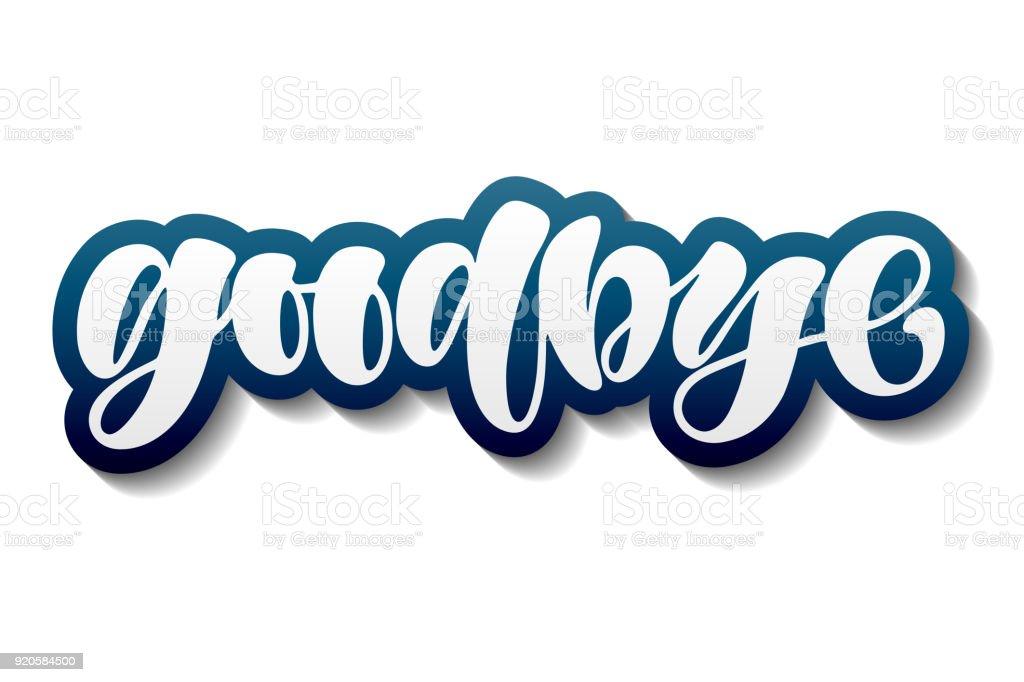 Hand Gezeichnet Goodbye Schriftzug Typografie Inspirierendes Zitat ...